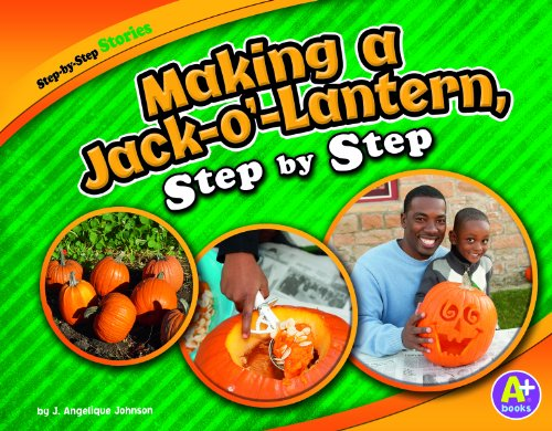 Making a Jack-O'-Lantern, Step by Step 9781429660235