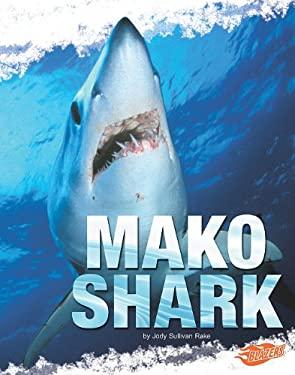 Mako Shark 9781429650168