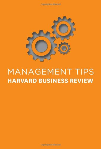 Management Tips: From Harvard Business Review 9781422158784