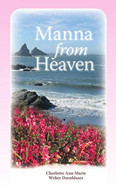 Manna from Heaven 9781425115487