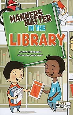 Manners Matter in the Library 9781429662246