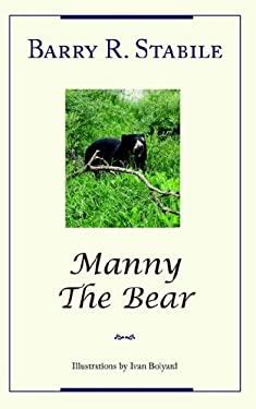 Manny the Bear 9781420894325