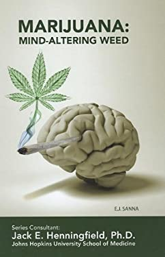 Marijuana: Mind-Altering Weed 9781422224359