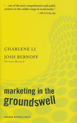 Marketing in the Groundswell 9781422129807