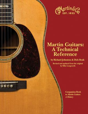 Martin Guitars: A Technical Reference 9781423439820