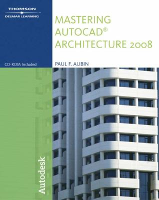 Mastering AutoCAD Architecture [With CDROM] 9781428311626