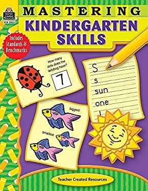 Mastering Kindergarten Skills 9781420639551