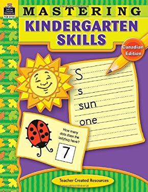 Mastering Kindergarten Skills-Canadian 9781420627404