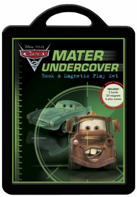 Cars 2: Mater Undercover: Book & Magnetic Play Set [With 6 Play Scenes and 25 Magnets and 2 Books] 9781423142584