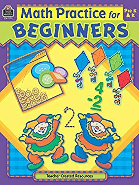 Math Practice for Beginners 9781420631159