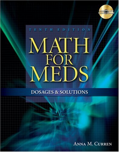 Math for Meds: Dosages and Solutions [With CDROM] 9781428310957