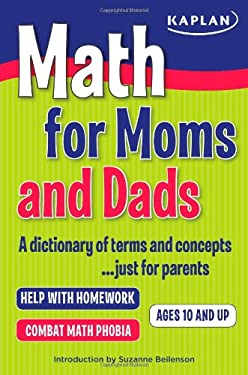 Math for Moms and Dads: A Dictionary of Terms and Concepts...Just for Parents 9781427798190