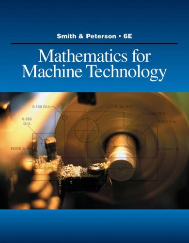 Mathematics for Machine Technology - 6th Edition