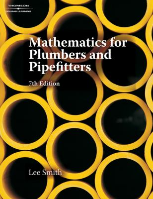 Mathematics for Plumbers and Pipefitters 9781428304611