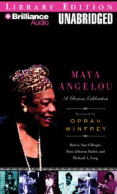 Maya Angelou: A Glorious Celebration 9781423364870