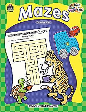 Mazes, Grades K-1 9781420659900