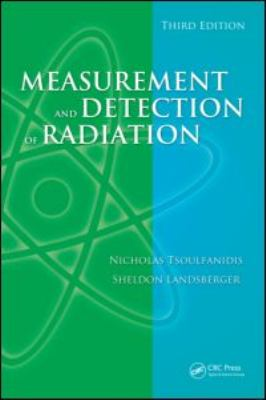 Measurement and Detection of Radiation, Third Edition 9781420091854
