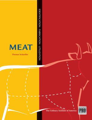 Meat: Identification, Fabrication, Utilization 9781428319943