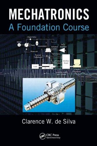 Mechatronics: A Foundation Course 9781420082111