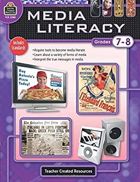 Media Literacy, Grades 7-8 9781420627800