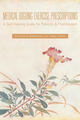 Medical Qigong Exercise Prescriptions