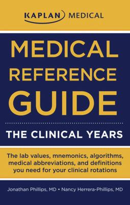 Medical Reference Guide: The Clinical Years 9781427798534