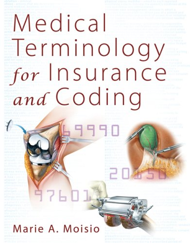 Medical Terminology for Insurance and Coding [With CDROM] 9781428304260