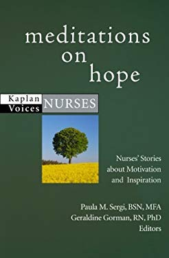 Meditations on Hope: Nurses' Stories about Motivation and Inspiration 9781427798244