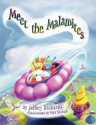 Meet the Malamites: The Malamites 9781426905971