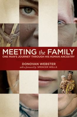 Meeting the Family: One Man's Journey Through His Human Ancestry 9781426205736