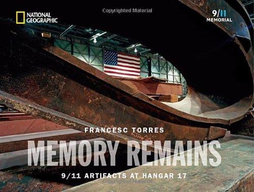 Memory Remains: 9/11 Artifacts at Hangar 17 9781426208331