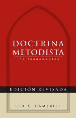 Methodist Doctrine - Spanish Edition: The Essentials 9781426755125