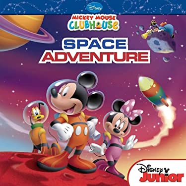 Mickey Mouse Clubhouse: Mickey's Space Adventure 9781423150725
