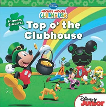 Mickey Mouse Clubhouse: Top O'The Clubhouse 9781423171607