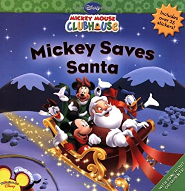 Mickey Saves Santa [With Sticker(s)]
