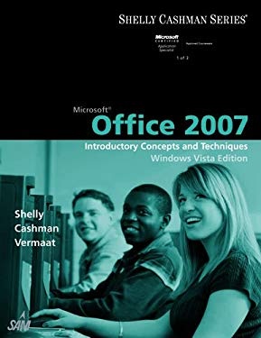 Microsoft Office 2007: Introductory Concepts and Techniques, Windows Vista Edition 9781423912286