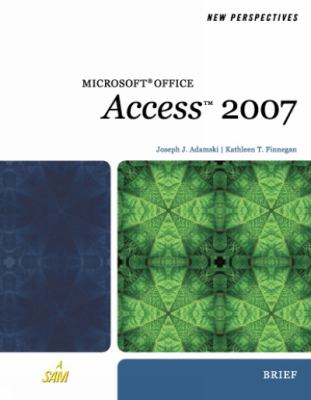 Microsoft Office Access 2007: Brief 9781423905875