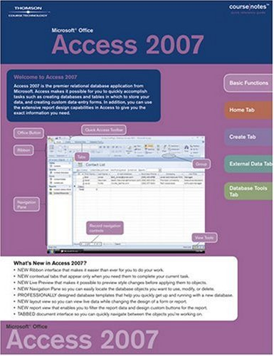 Microsoft Office Access 2007 Course Notes 9781423912491