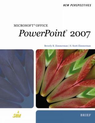 Microsoft Office PowerPoint 2007: Brief 9781423905912