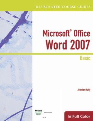 Microsoft Office Word 2007: Basic 9781423905394