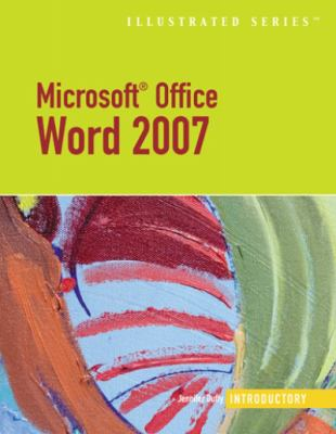 Microsoft Office Word 2007-Illustrated Introductory 9781423905264