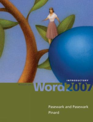 Microsoft Office Word 2007: Introductory 9781423904106