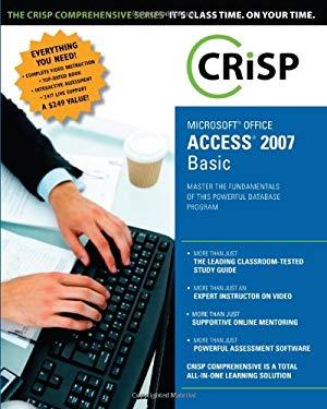 Microsoft Ofice Access 2007: Basic [With 2 CDROMs] 9781426019203