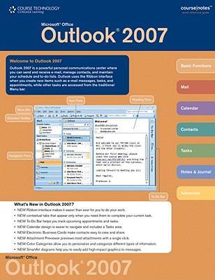 Microsoft Outlook 2007 Coursenotes 9781423911760