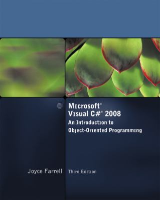 Microsoft Visual C# 2008: An Introduction to Object-Oriented Programming 9781423902553