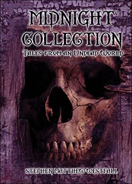 Midnight Collection: Tales from an Undead World 9781424177295