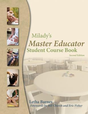 Milady's Master Educator: Student Course Book 9781428321519