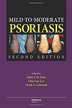 Mild-To-Moderate Psoriasis 9781420088601