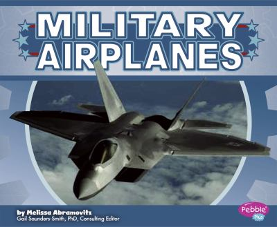 Military Airplanes 9781429678810