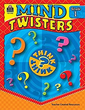 Mind Twisters, Grade 1 9781420639810